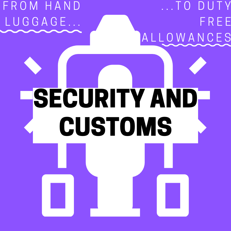 Security and Customs