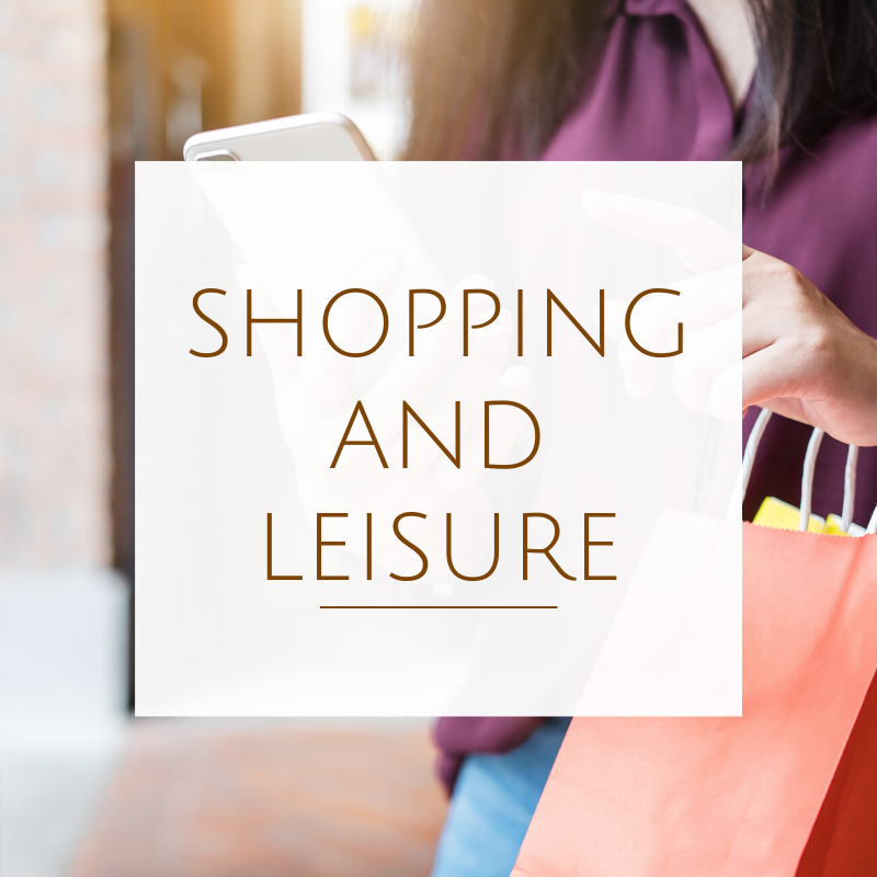 Shopping and Leisure